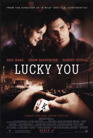 Lucky You (2007) Main Poster