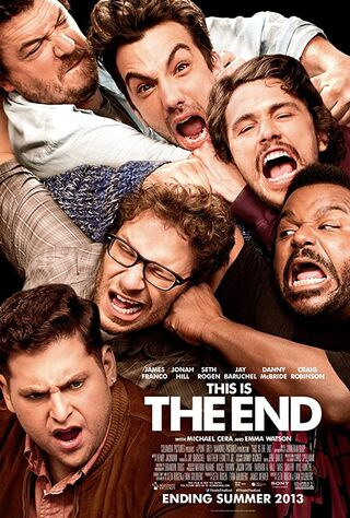 This Is The End (2013) Main Poster
