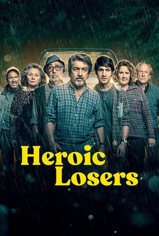 Heroic Losers (2019) Main Poster