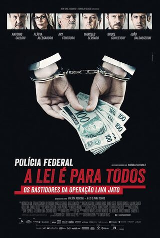 Operation Carwash: A Worldwide Corruption Scandal Made In Brazil (2017) Main Poster