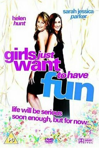 Girls Just Want To Have Fun (1985) Main Poster