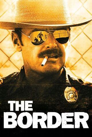 The Border (1982) Main Poster