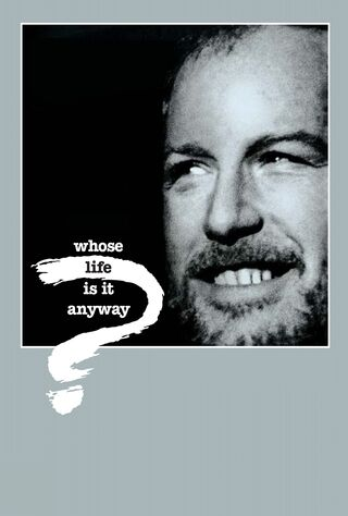 Whose Life Is It Anyway? (1982) Main Poster