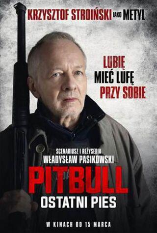 Pitbull. Ostanti Pies (2018) Main Poster