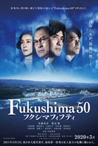 Fukushima 50 (2020) Main Poster