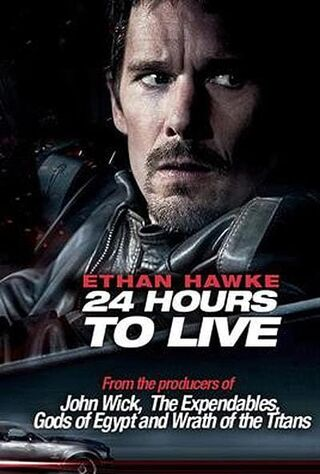 24 Hours To Live (2018) Main Poster