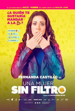 Una Mujer Sin Filtro (2018) Main Poster