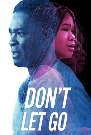 Don't Let Go (2019) Main Poster