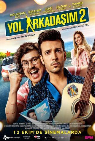 Yol Arkadasim 2 (2018) Main Poster