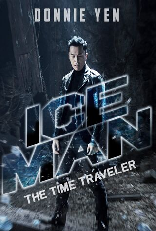 Iceman: The Time Traveller (2018) Main Poster
