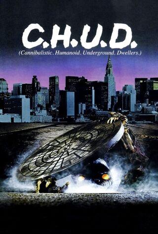 C.H.U.D. (1984) Main Poster