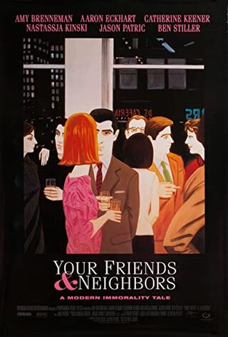 Your Friends And Neighbors (1998) Main Poster