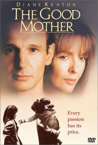 The Good Mother (1988) Main Poster