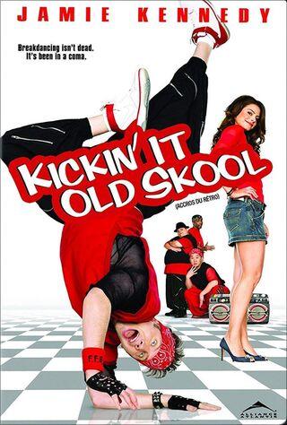 Kickin' It Old Skool (2007) Main Poster