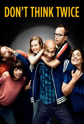 Don't Think Twice (2016) Main Poster