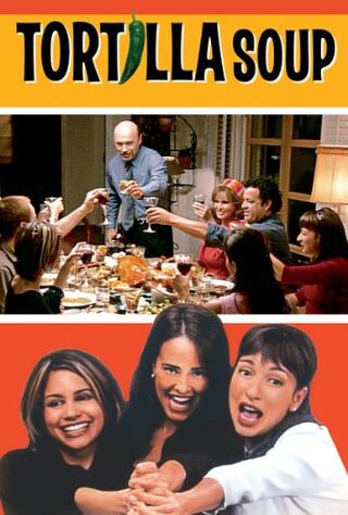 Tortilla Soup (2001) Main Poster