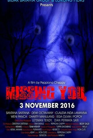 Missing You (2016) Main Poster