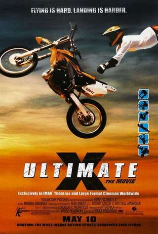Ultimate X: The Movie (2002) Main Poster