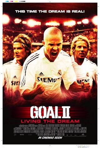 Goal II: Living The Dream (2008) Main Poster