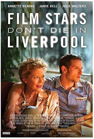 Film Stars Don't Die In Liverpool (2017) Main Poster