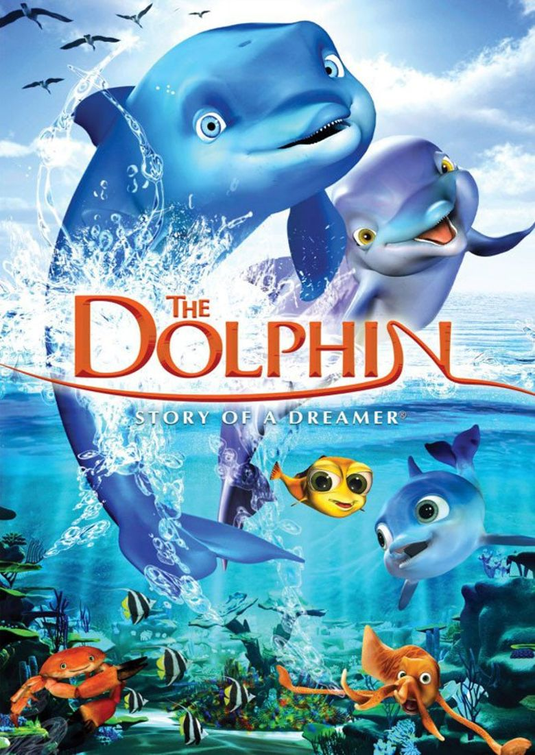 The Dolphin: Story Of A Dreamer (2009) Main Poster