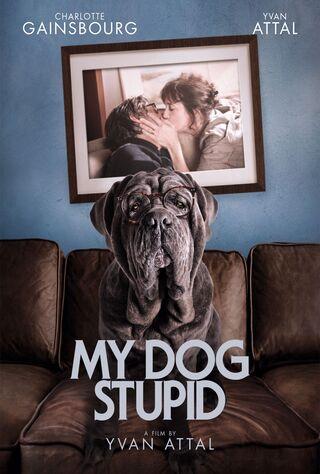 My Dog Stupid (2020) Main Poster