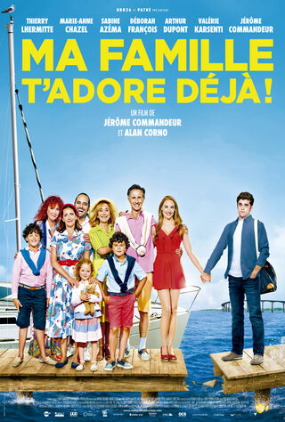 Ma Famille T'adore Déjà (2016) Main Poster