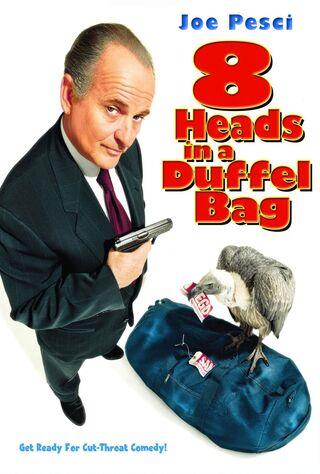 8 Heads In A Duffel Bag (1997) Main Poster