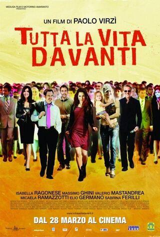 Tutta La Vita Davanti (2008) Main Poster