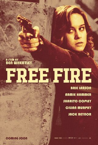 Free Fire (2017) Main Poster