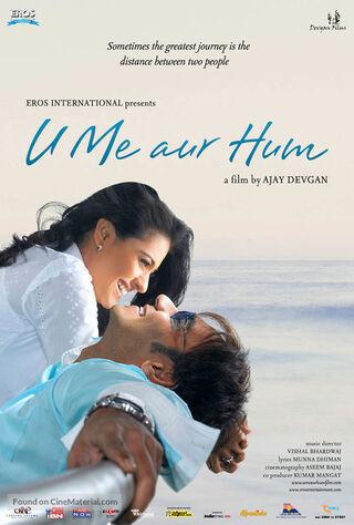 U Me Aur Hum (2008) Main Poster