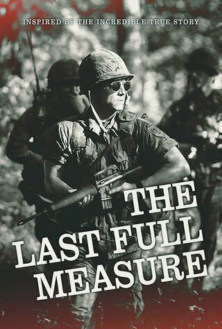 The Last Full Measure (2020) Main Poster