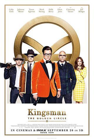 Kingsman: The Golden Circle (2017) Main Poster