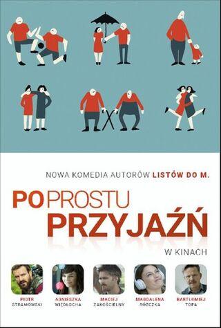 Po Prostu Przyjazn (2016) Main Poster