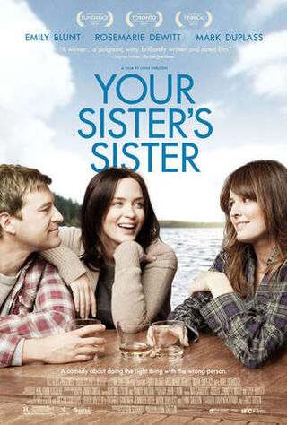 Your Sister's Sister (2012) Main Poster