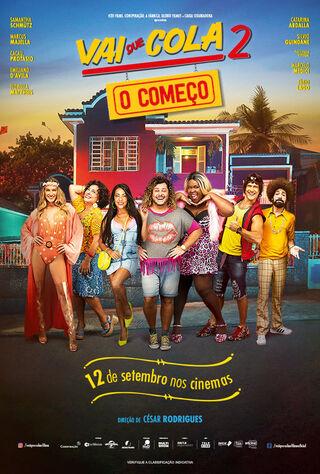 Vai Que Cola 2: O Começo (2019) Main Poster