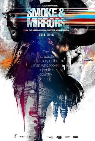 Smoke & Mirrors (2016) Main Poster