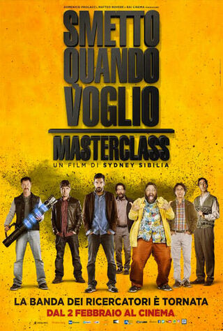 I Can Quit Whenever I Want: Masterclass (2017) Main Poster