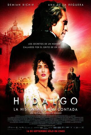 Hidalgo - La Historia Jamás Contada. (2010) Main Poster