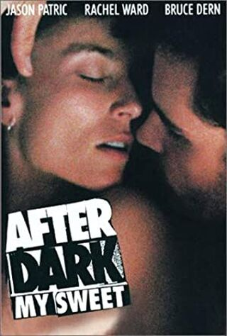 After Dark, My Sweet (1990) Main Poster