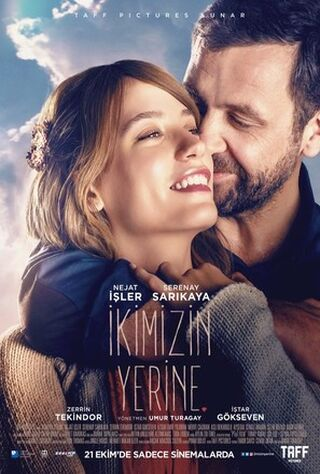 Ikimizin Yerine (2016) Main Poster