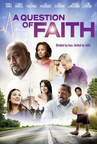 A Question Of Faith (2017) Main Poster
