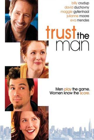 Trust The Man (2006) Main Poster