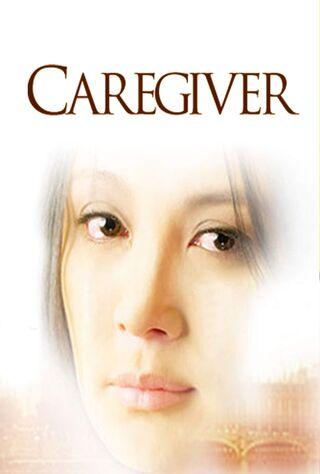 Caregiver (2008) Main Poster