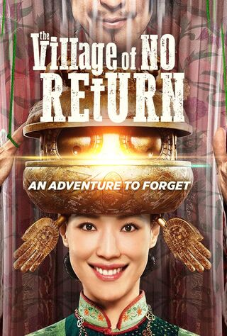 The Village Of No Return (2017) Main Poster