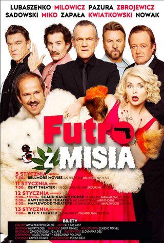 Futro Z Misia (2019) Main Poster