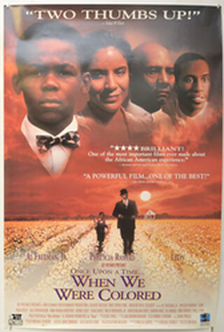 Once Upon A Time... When We Were Colored (1996) Main Poster