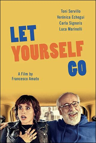 Let Yourself Go (2017) Main Poster
