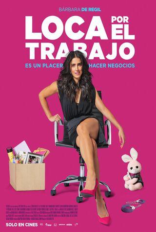 Loca Por El Trabajo (2018) Main Poster