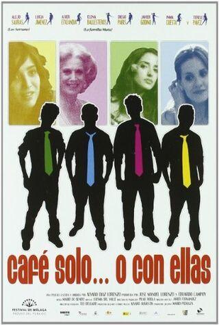 Café Solo O Con Ellas (2007) Main Poster